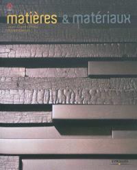 Matières & matériaux : architecture, design et mode