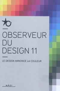 Observeur du design 11 : le design annonce la couleur