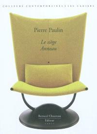Pierre Paulin : le siège Anneau