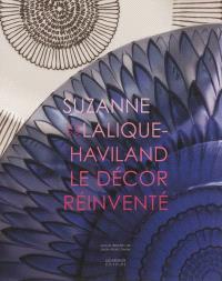 Suzanne Lalique-Haviland : le décor réinventé, 1892-1989