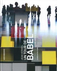 Un tour de Babel : les tribulations d'une agence d'architecture