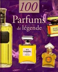 100 parfums de légende