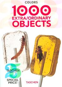 1000 extraordinary objects = 1000 extraordinaires objets