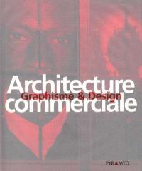 Architecture commerciale : graphisme et design