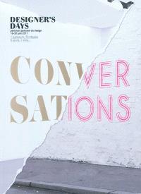 Conversations : 1 parcours, 73 étapes : 5 jours, 1 ville... : Designer's days, parcours parisien du design, 16-20 juin 2011