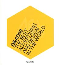 D & AD 09 : the best advertising and design in the world
