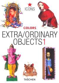 Extra-ordinary objects. Volume 1