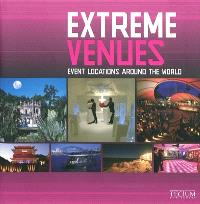 Extreme Venues : event locations around the world