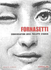 Fornasetti : conversation avec Philippe Starck