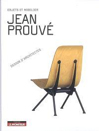 Jean Prouvé : objets et mobilier
