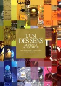 L'un des sens : le parfum au XXe siècle