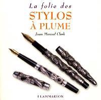 La folie des stylos