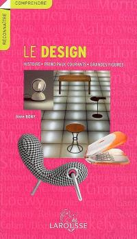 Le design : histoire, principaux courants, grandes figures
