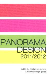 Panorama design 2011-2012 : guide du design en Europe = European design guide