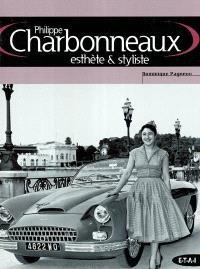 Philippe Charbonneaux : esthète et styliste