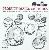 Product design sketches = Croquis et design de produit = Entwürfe im produktdesign = Ontwerpen van productdesign