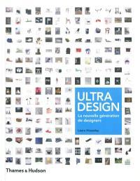 Ultra design : la nouvelle génération des designers