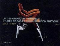 Un design produit novateur : études de cas et démonstration pratique