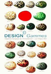 Villages (Les). n° 8, Design et gammes