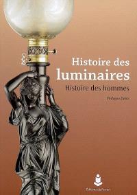 Histoire des luminaires : histoire des hommes