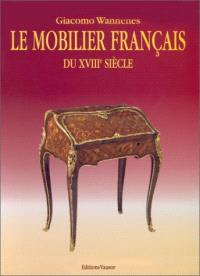 Le mobilier français du XVIIIe siècle