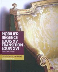 Mobilier : régence Louis XV, transition Louis XVI