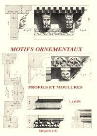 Motifs ornementaux : profils et moulures