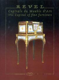 Revel : capitale française du meuble d'art = Revel : the capital of fine furniture
