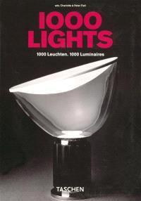 1.000 lights : from 1878 to present = 1.000 leuchten : 1878 bis heute = 1.000 luminaires : 1878 à aujourd'hui