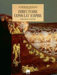 Directoire, Consulat, Empire