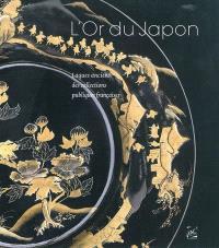 L'or du Japon : laques anciens des collections publiques françaises