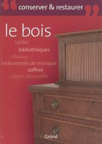 Le bois : tables, bibliothèques, chaises, instruments de musique, coffres, objets décoratifs