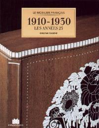 Le mobilier français, 1910-1930 : les années 25
