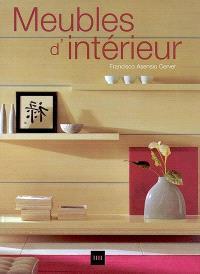 Meubles d'intérieur = Home furniture = Möbel fürs Haus