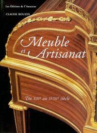 Meubles et artisanat : XIIIe-XVIIIe siècle