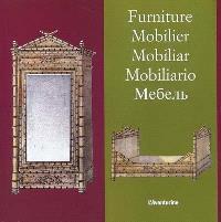 Mobilier = Furniture = Mobiliar = Mobiliaro
