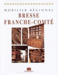 Mobilier régional : Bresse, Franche-Comté