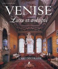 Venise, luxe et volupté : l'art décoratif