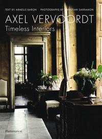 Axel Vervoordt : timeless interiors