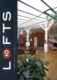 Lofts : urban space concepts = concepts espaces urbains. Volume 2