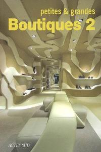 Petites & grandes boutiques. Volume 2