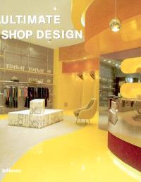 Ultimate shop design