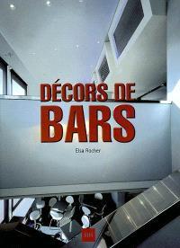 Décors de bars = Bar decors = Bar Dekor