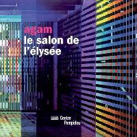 Agam : le salon de l'Elysée