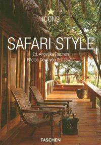 Safari style : exteriors, interiors, details