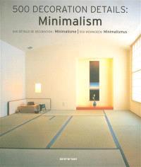500 decoration details : minimalism = 500 détails de décoration : minimalisme = 500 Wohnideen : Minimalismus