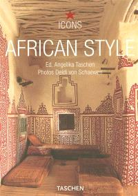 African style : exteriors, interiors, details