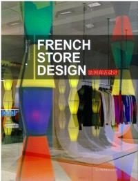 Architecture intérieure française : boutiques = French store design