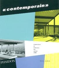 Contemporain : architecture et intérieurs des années 1950