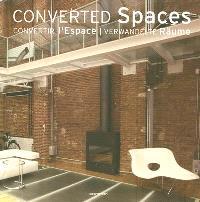 Converted spaces = Convertir l'espace = Verwandelte räume